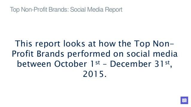 Top Non Profits On Social Media Q4 2015 Slide 2