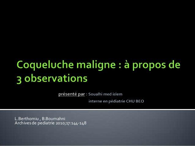 L.Berthomiu , B.Boumahni Archives de pediatrie 2010;17:144-148