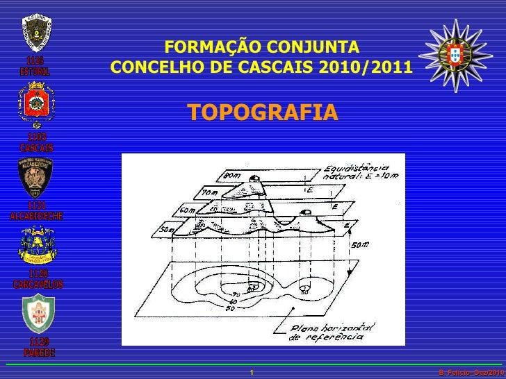 FORMAÇÃO CONJUNTA CONCELHO DE CASCAIS 2010/2011 TOPOGRAFIA