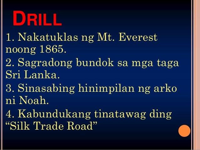 """DRILL5. Banal na bulkan para sa mgaHapon6. """"Empty Quarter""""7. Pinakamalamig na disyerto samundo8. """"Bubungan ng Daigdig""""9. P..."""