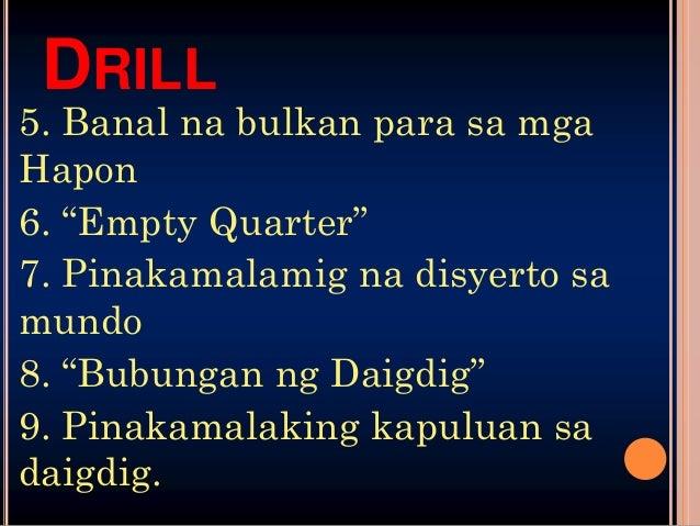 """DRILL10. Pinakamahabang ilog sa Asya11. Banal na ilog sa mga Hindu12. """"Lawang Asin""""13. Pinakamalawak na tubig-tabang sa mu..."""