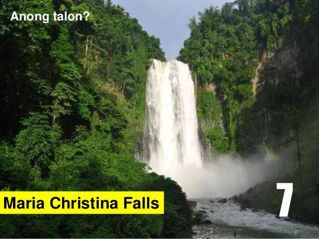 Maria Christina Falls Anong talon? 7