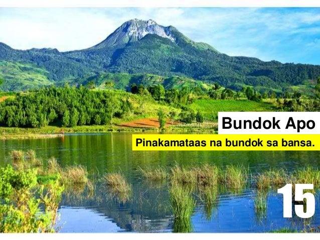 Bundok Apo Pinakamataas na bundok sa bansa. 15