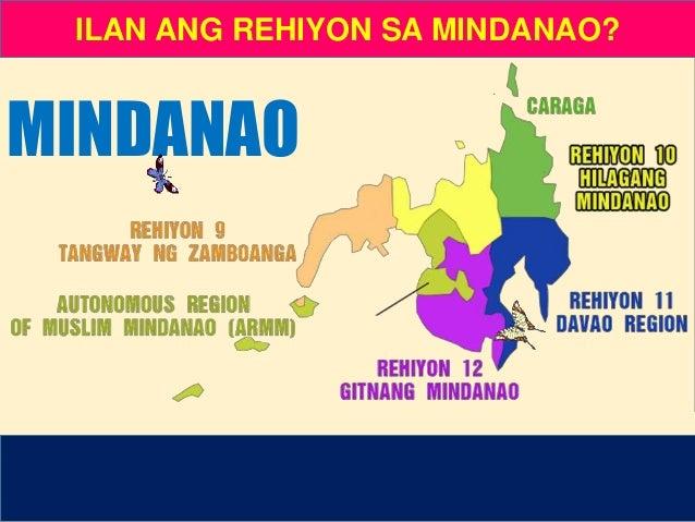 Ano ang Rehiyon IX? • CARAGA • Tangway ng Zamboanga • Davao Region Mga Katanungan: Ano ang Rehiyon X? • Davao Region • Hil...