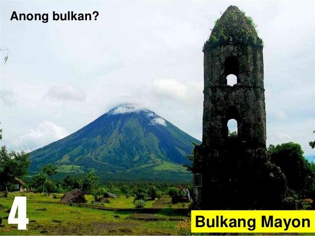 Bulkang Mayon Anong bulkan? 4