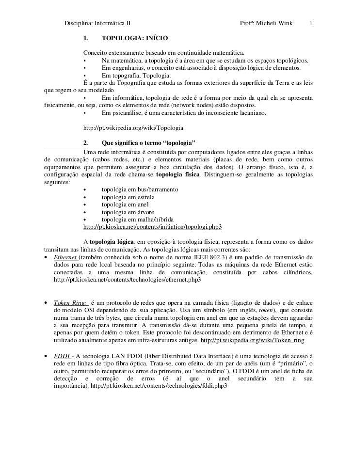 Disciplina: Informática II                                          Profª: Micheli Wink       1              1.      TOPOL...