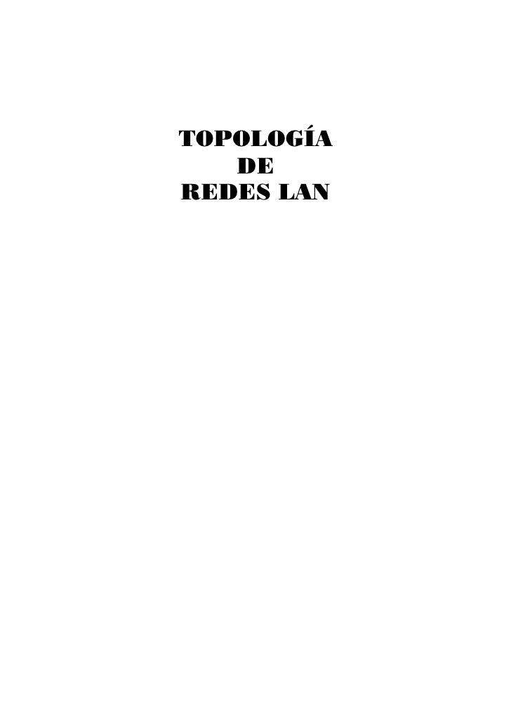 TOPOLOGÍA   DEREDES LAN
