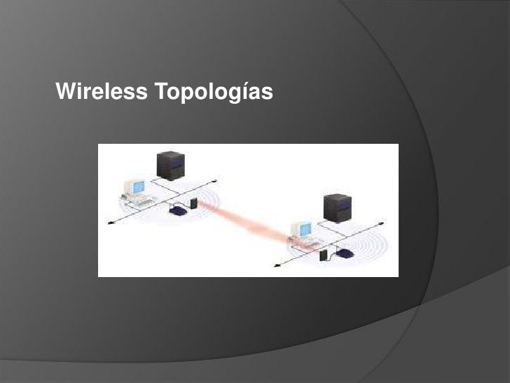 Wireless Topologías