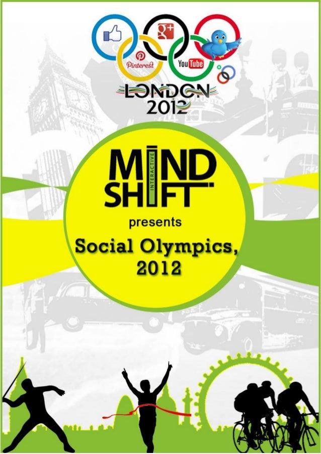 Social Olympics, 2012                  MindShift Interactive Pvt. Ltd.  1|Page                www.mindshiftinteractive.com