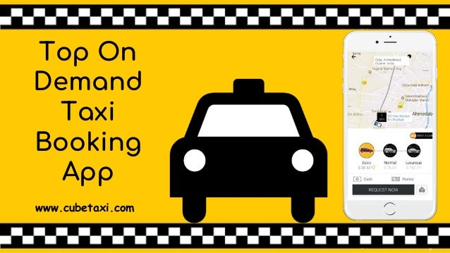 Top On Demand Taxi Booking App www.cubetaxi.com