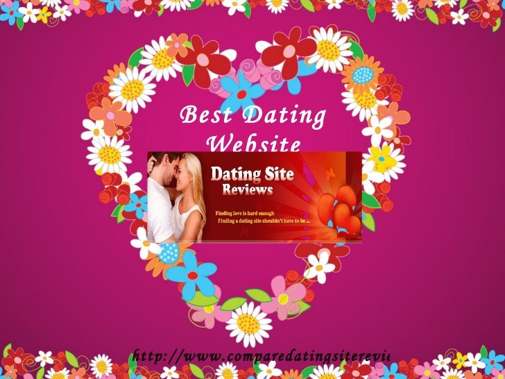 Best Dating Website http://www.comparedatingsitereviews.com
