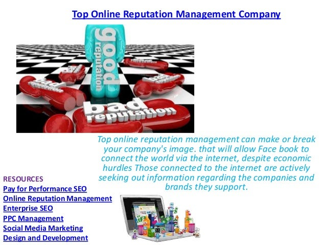 Top Online Reputation Management Company  Top online reputation management can make or break your company's image. that wi...