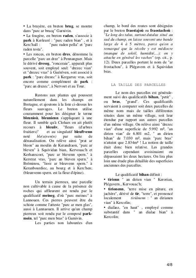 """• La bruyère, en breton brug, se montre dans """"parc ar brucq"""" Garnivin. • La fougère, en breton raden, s'associe à park à K..."""