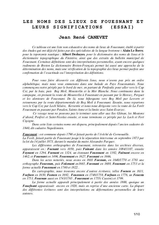 LES NOMS DES LIEUX DE FOUESNANT ET LEURS SIGNIFICATIONS (ESSAI) Jean René CANEVET Ce tableau est une liste non exhaustive ...