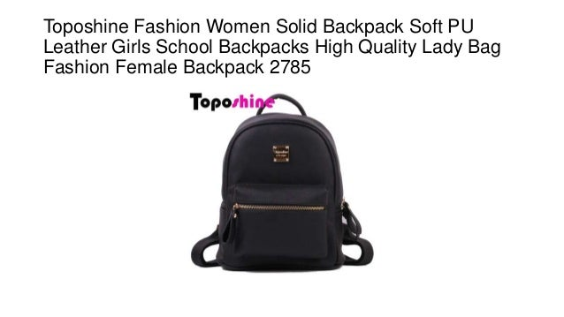 Toposhine fashion women solid backpack soft pu leather girls school  backpacks high quality lady bag fashion female backpack 2785 e864adca92689