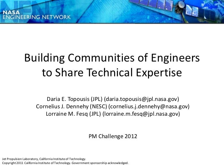 Building Communities of Engineers                   to Share Technical Expertise                           Daria E. Topous...