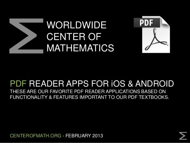 WORLDWIDE            CENTER OF            MATHEMATICSPDF READER APPS FOR iOS & ANDROIDTHESE ARE OUR FAVORITE PDF READER AP...