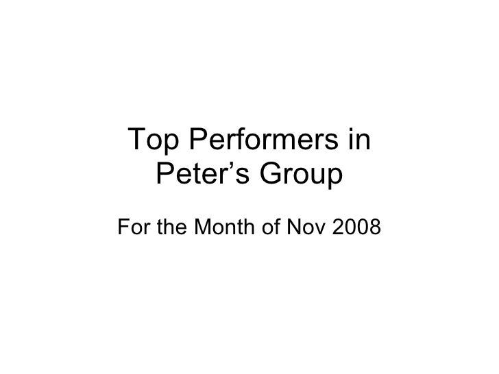 Top Performers in Peter's Group For the Month of Nov 2008