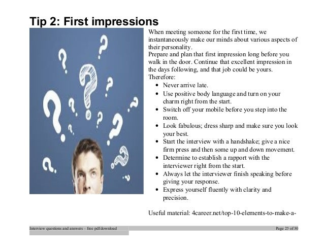 Tip 2: First ...  First Interview Tips