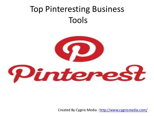 Top Pinteresting Business Tools Created By Cygnis Media : http://www.cygnismedia.com/
