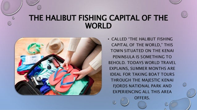 """THE HALIBUT FISHING CAPITAL OF THE WORLD • CALLED """"THE HALIBUT FISHING CAPITAL OF THE WORLD,"""" THIS TOWN SITUATED ON THE KE..."""