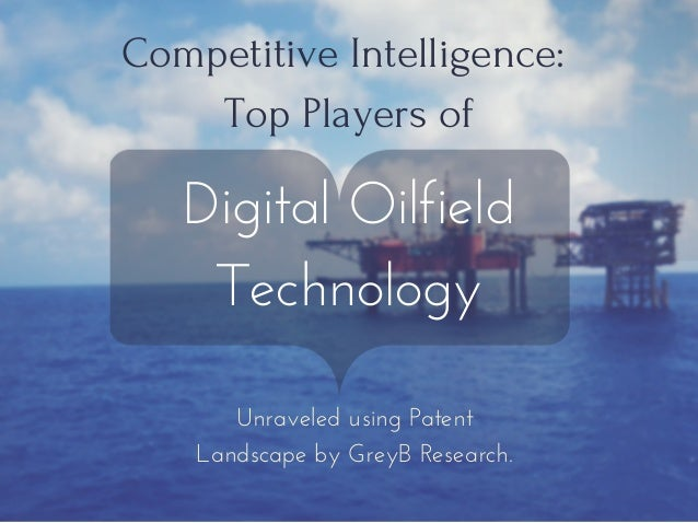 digital oil field technology market C&i metering demand response digital oil field renewable energy smart  digi's digital oil field  sophisticated technology—lead market analysts to predict.