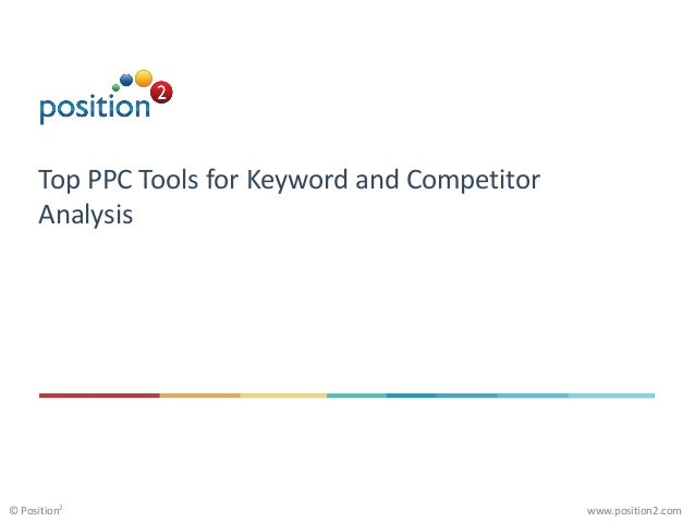 Top PPC Tools for Keyword and Competitor Analysis | Position2