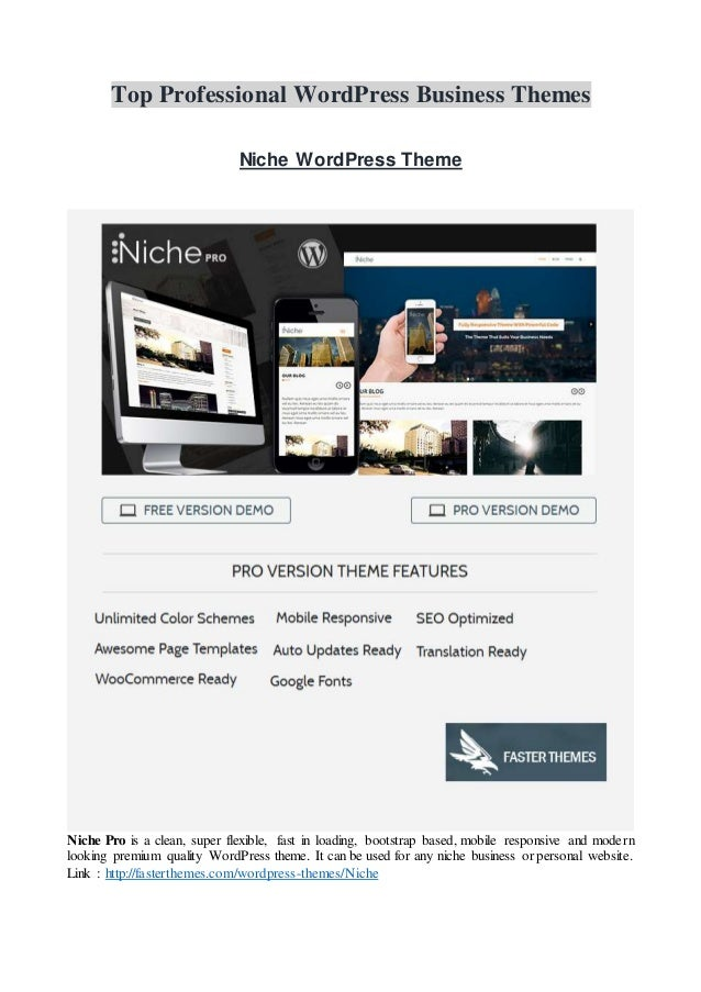 Top Professional WordPress Business Themes Niche WordPress Theme Niche Pro is a clean, super flexible, fast in loading, bo...