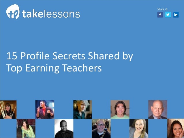 15 Profile Secrets Shared by Top Earning Teachers Share it: