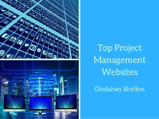 Top Project Management Websites Gbolahan Shyllon