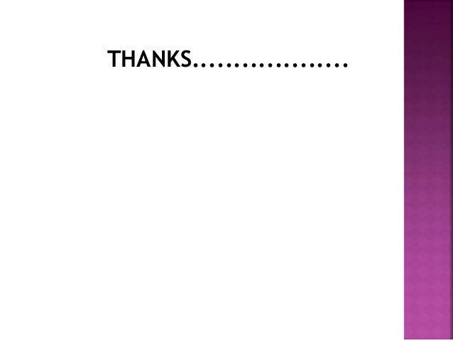 THANKS...................
