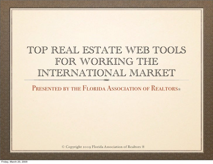 TOP REAL ESTATE WEB TOOLS                          FOR WORKING THE                       INTERNATIONAL MARKET             ...