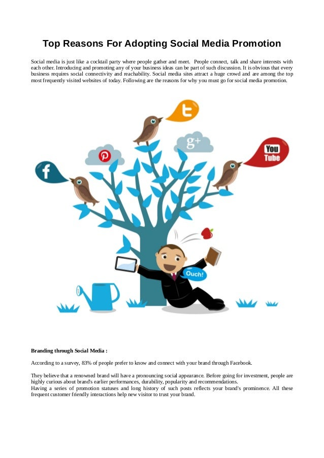 Top Reasons For Adopting Social Media Promotion Social media is just like a cocktail party where people gather and meet. P...