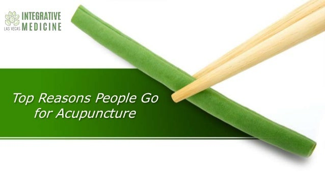 Top Reasons People Go for Acupuncture
