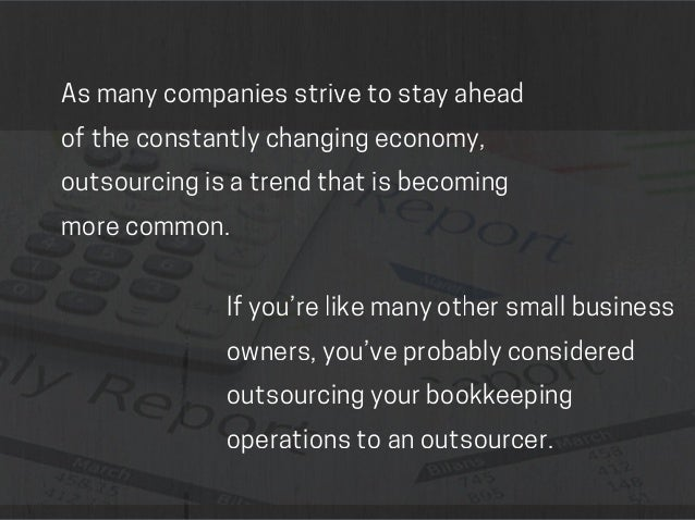 Top 5 Reasons To Outsource Your Business U0026 39 S Bookkeeping
