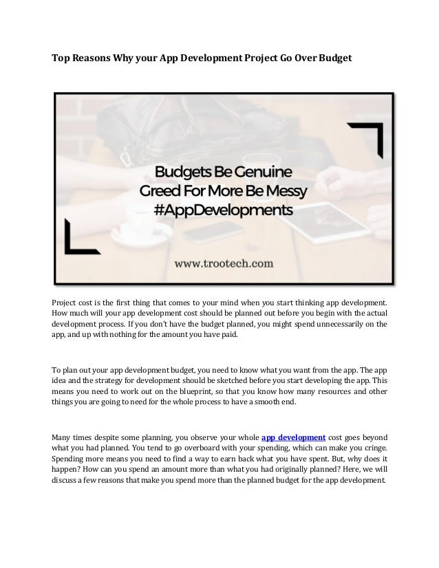 Top Reasons Why your App Development Project Go Over Budget Project cost is the first thing that comes to your mind when y...