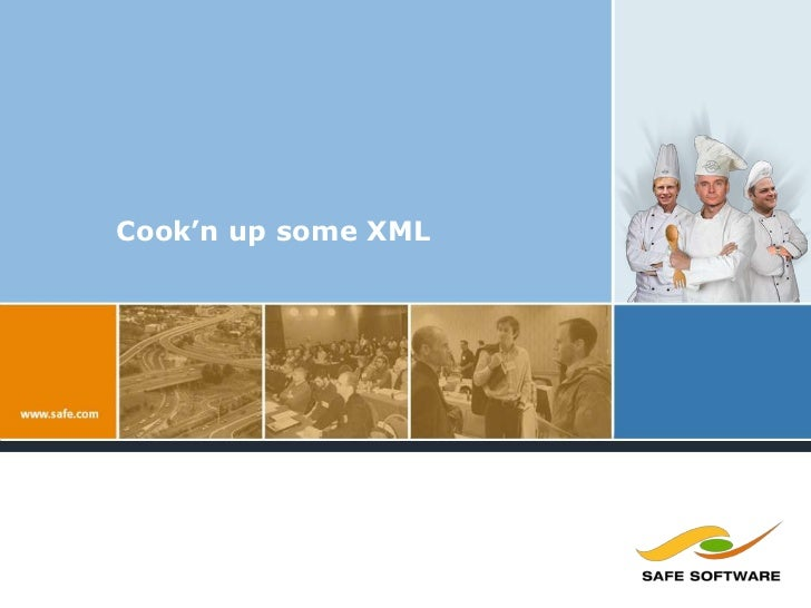 Cook'n up some XML<br />Don Murray & Mark Stoakes<br />Masterful Chef's<br />