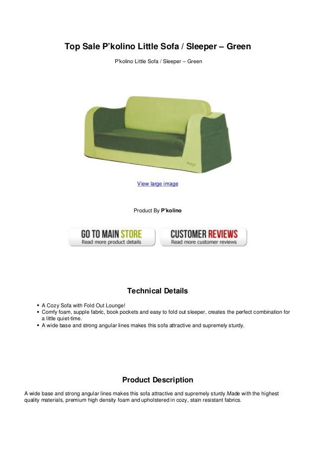 top sale pkolino little sofa sleeper green rh slideshare net p'kolino little reader sofa canada