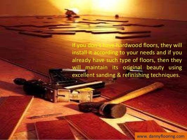 Hardwood Floor Companies hardwood floors Wood Flooring Needs Www Dannyflooringcom 6