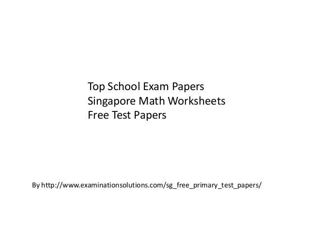 Top school exam papers - Singapore math worksheets - p6 sa2 ...