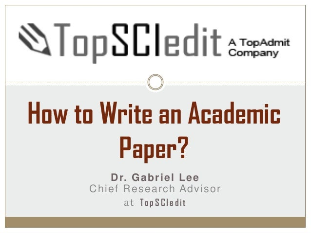 how to write a scholarly research paper The scholarly paper william j higgins associate professor think about key words appearing the title of research papers, so do not be too restrictive or too 3 writing style the scholarly paper tells a story, a story laden with details, concepts.