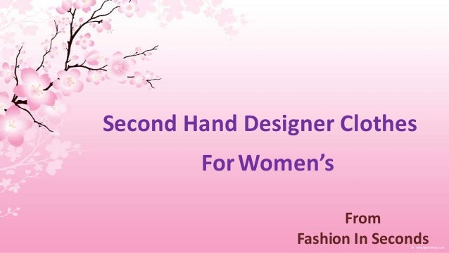 Second hand designer clothes second hand clothing from for Second hand designermobel