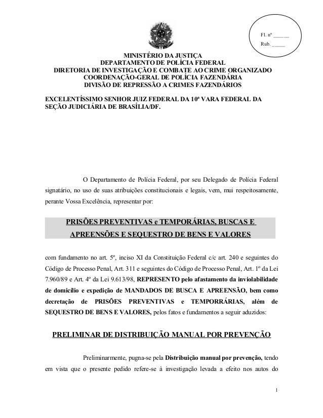 Fl. nº ______ Rub. _____ MINISTÉRIO DA JUSTIÇA DEPARTAMENTO DE POLÍCIA FEDERAL DIRETORIA DE INVESTIGAÇÃO E COMBATE AO CRIM...