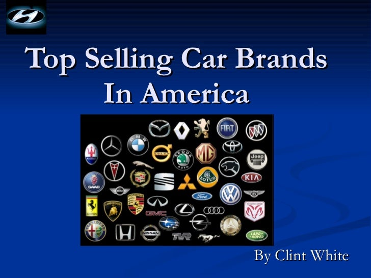 Top Selling Car Brands In America By Clint White