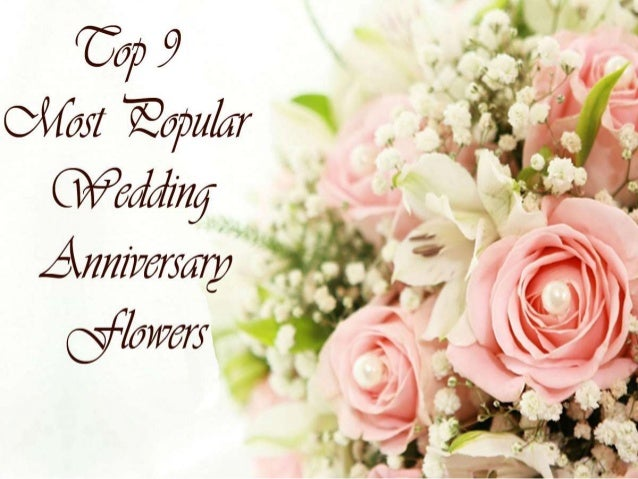 Top popular wedding anniversary flowers
