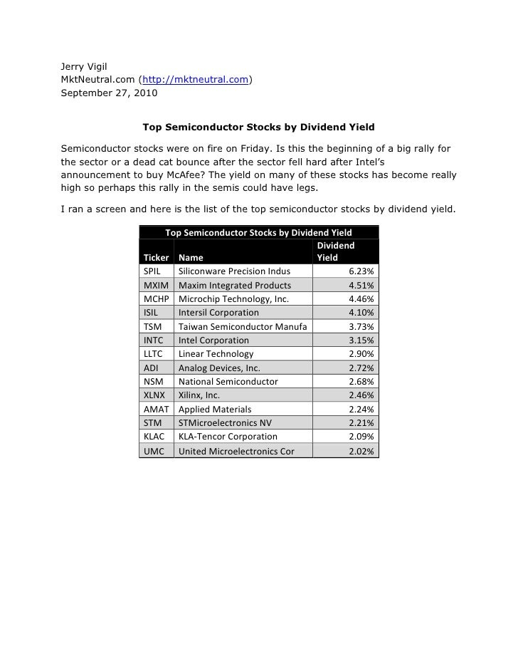 Jerry Vigil<br />MktNeutral.com (http://mktneutral.com)<br />September 27, 2010<br />Top Semiconductor Stocks by Dividend ...