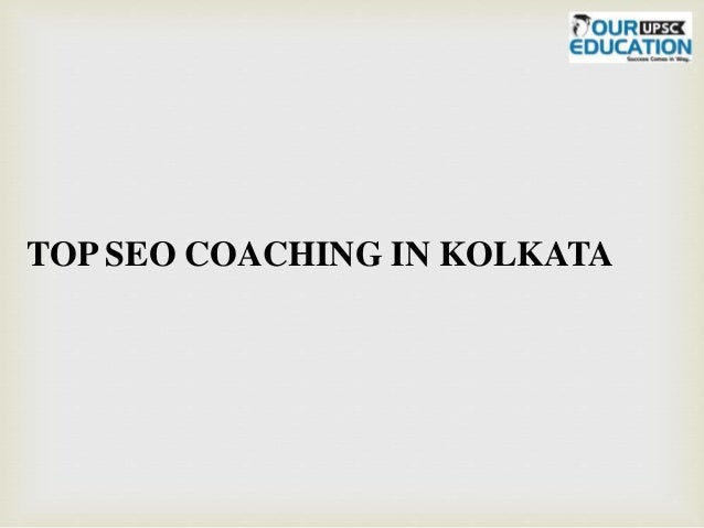 TOP SEO COACHING IN KOLKATA