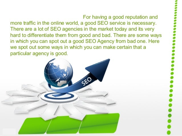 For having a good reputation and more traffic in the online world, a good SEO service is necessary. There are a lot of SEO...