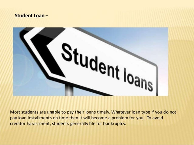 Student Loan – Most students are unable to pay their loans timely. Whatever loan type if you do not pay loan installments ...