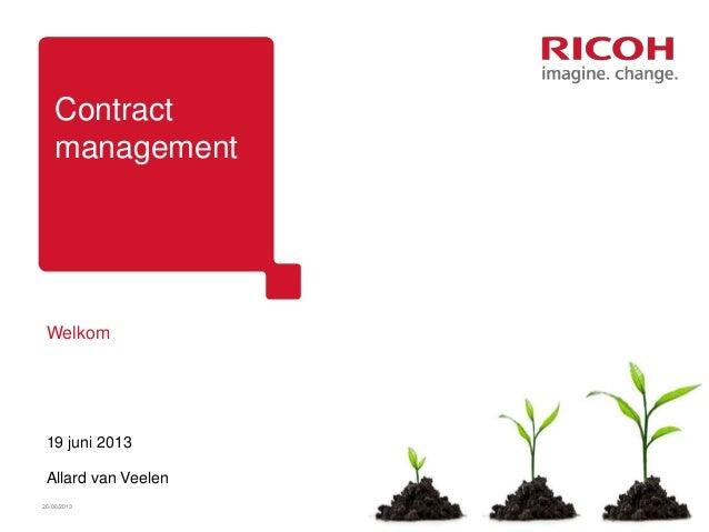 ContractmanagementWelkom19 juni 2013Allard van Veelen26/06/2013 1